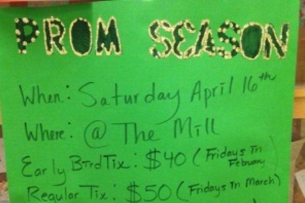 PROM SEASON IS HERE -- Ticket information can be found throughout Central's hallways.