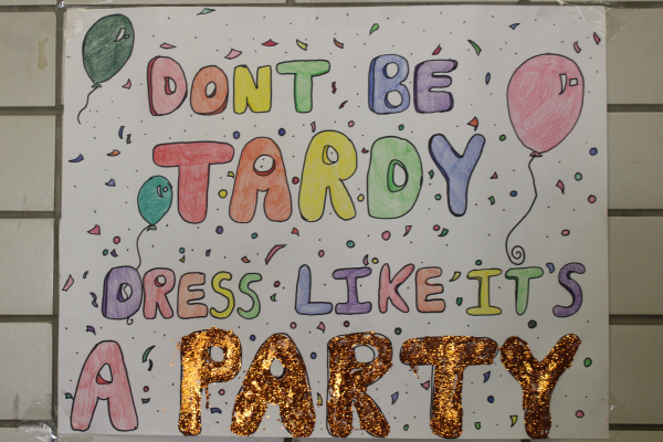 DON' BE TARDY, DRESS LIKE IT'S A PARTY-- A poster showcasing the idea of the dress down week.