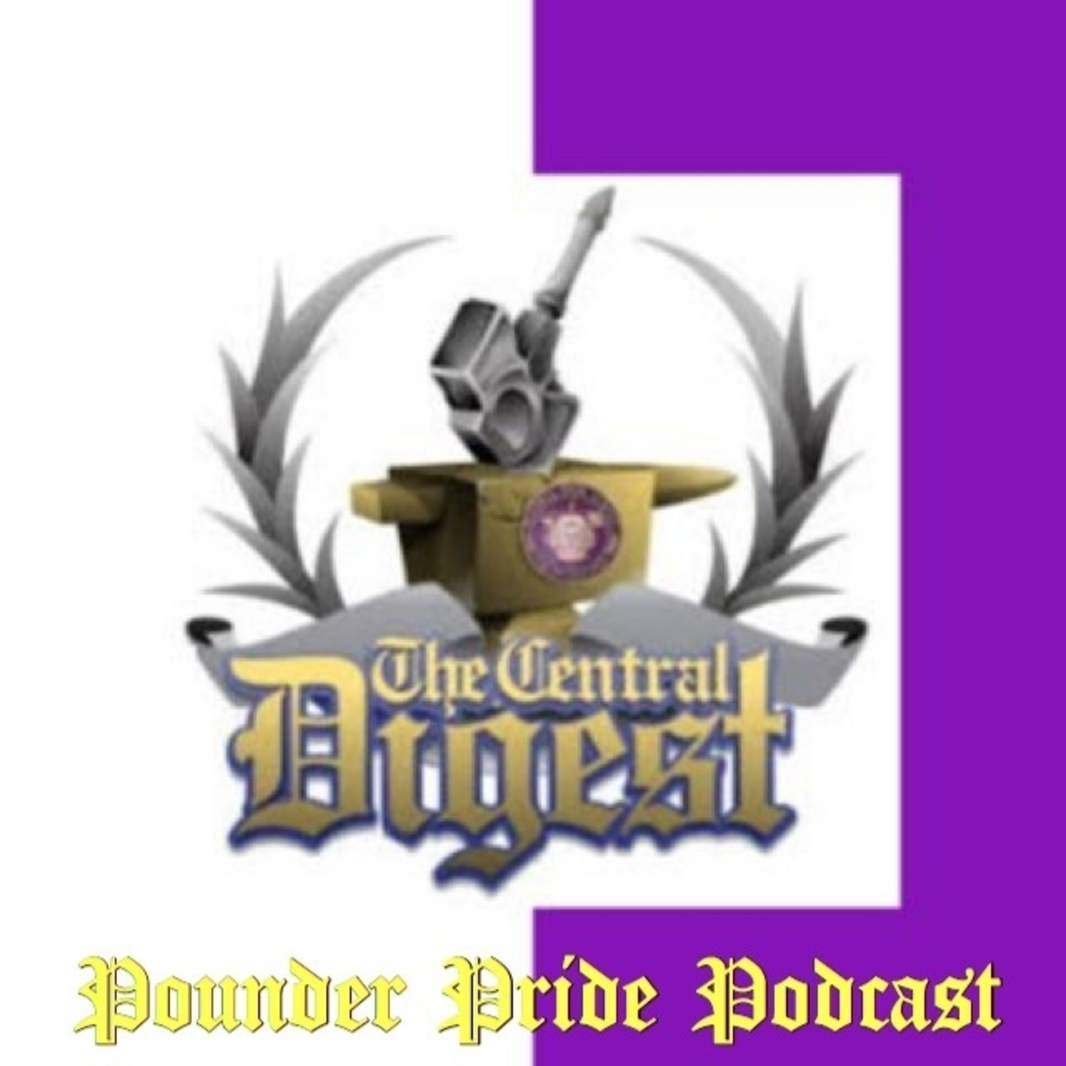 POUNDER PRIDE PODCAST -- The Pounder Pride Podcast will be a weekly podcast curated by Copy Editor Jake Johns and members of the Central Digest staff along with special guests.