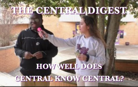 VIDEO: HOW WELL DOES CENTRAL KNOW CENTRAL? -- The Digest tries to see how well students and staff know their school.