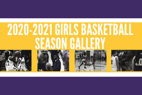 GIRLS BASKETBALL PHOTO GALLERY -- A graphic shows some of the best moments from the 2020-21 season.